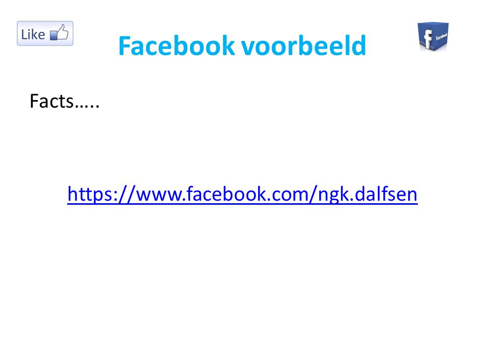 Facebook voorbeeld Facts…..