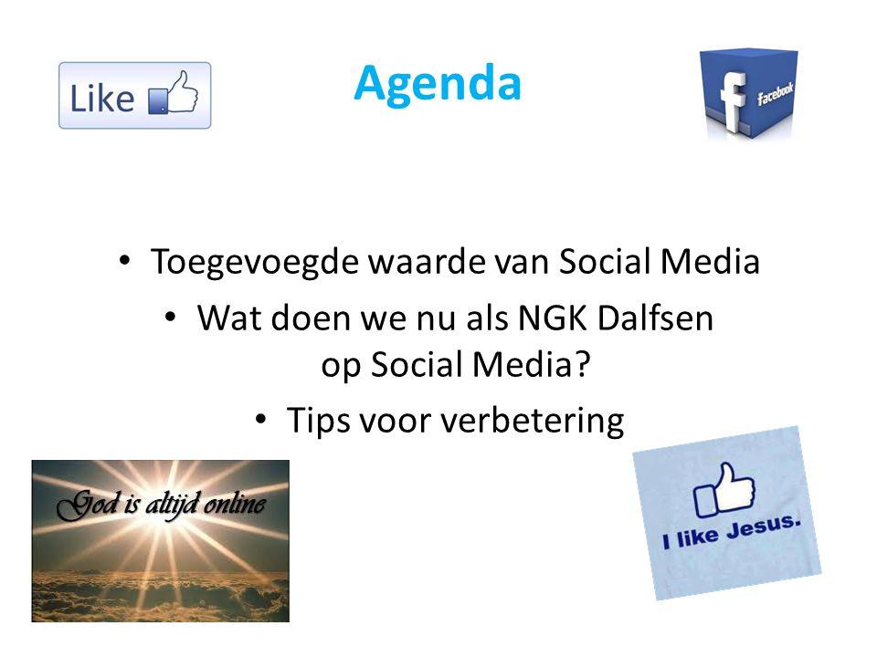 Agenda Toegevoegde waarde van Social Media
