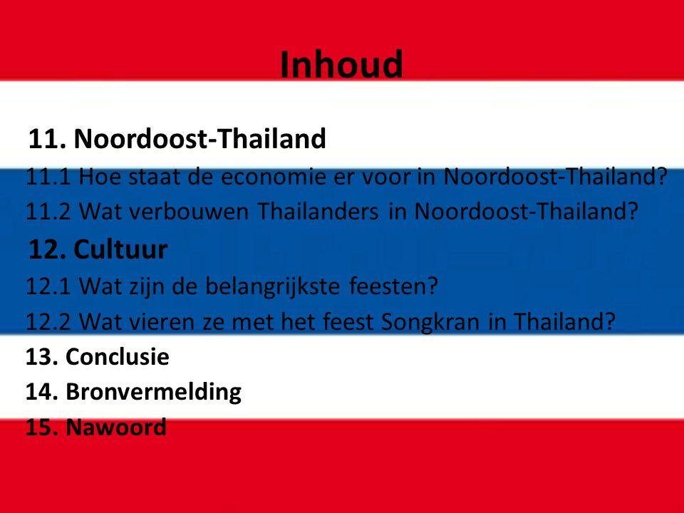 Inhoud 11. Noordoost-Thailand 12. Cultuur