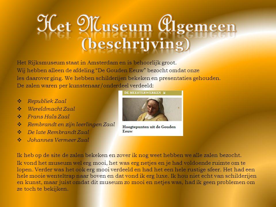 Het Museum Algemeen (beschrijving)