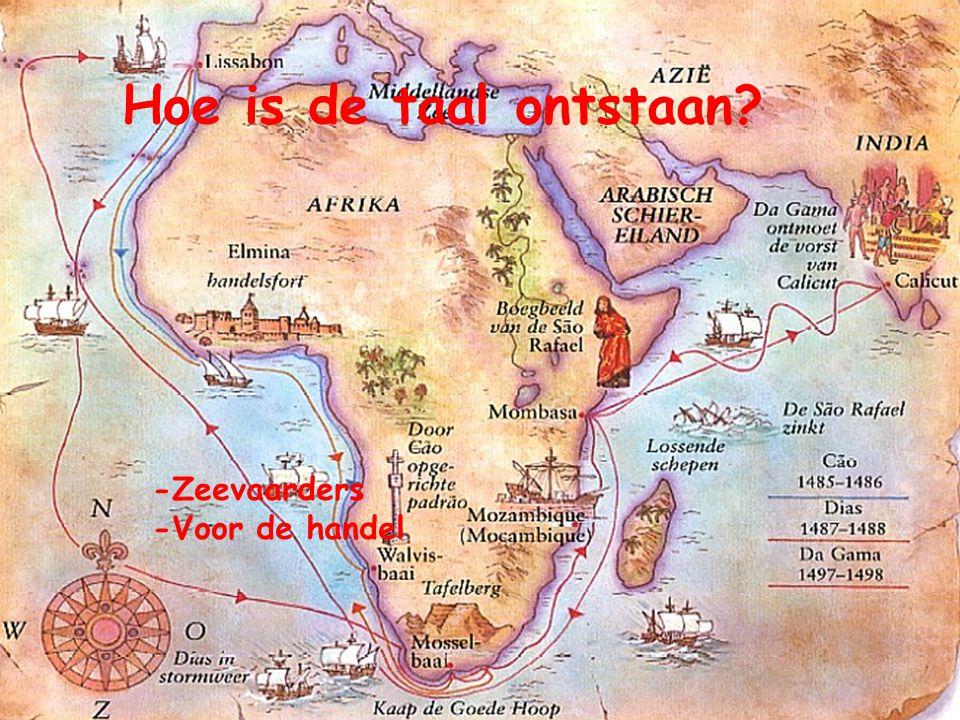 Hoe is de taal ontstaan -Zeevaarders -Voor de handel