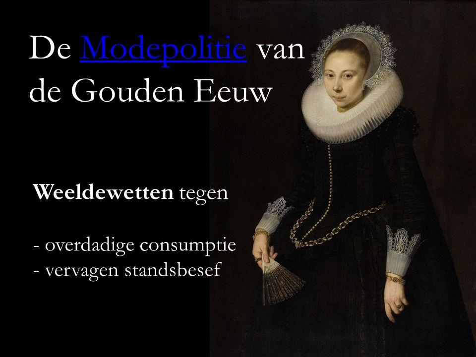 De Modepolitie van de Gouden Eeuw