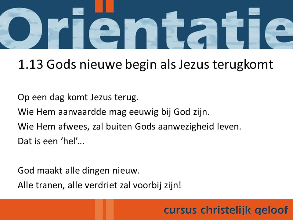 1.13 Gods nieuwe begin als Jezus terugkomt