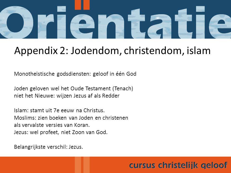 Appendix 2: Jodendom, christendom, islam