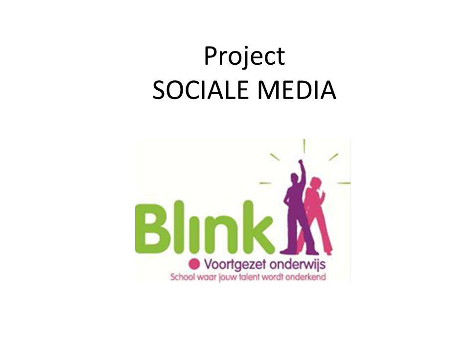 Project SOCIALE MEDIA Samen uitzoeken op welke wijze de sociale media werkt, geregeld is, wordt gebruikt…..