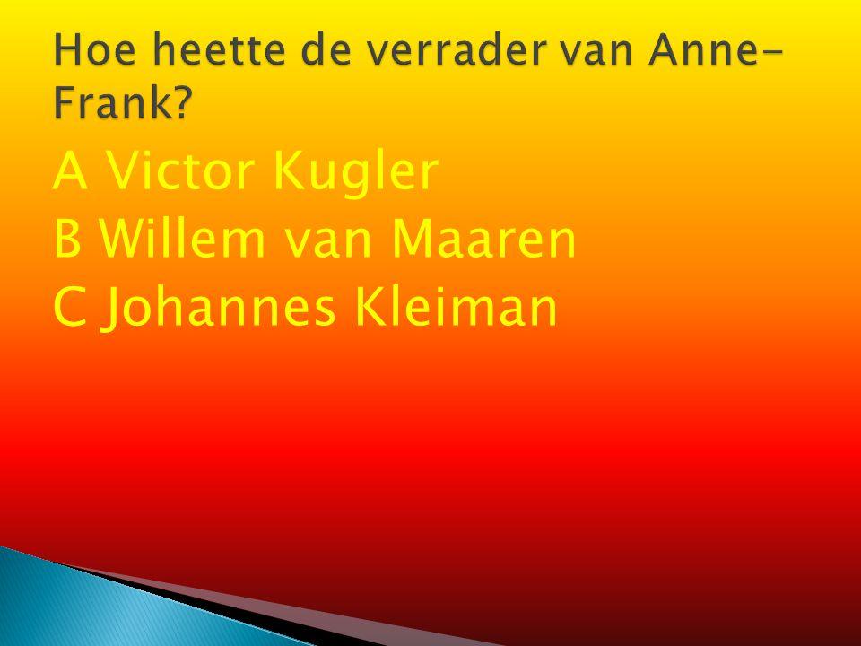 Hoe heette de verrader van Anne-Frank