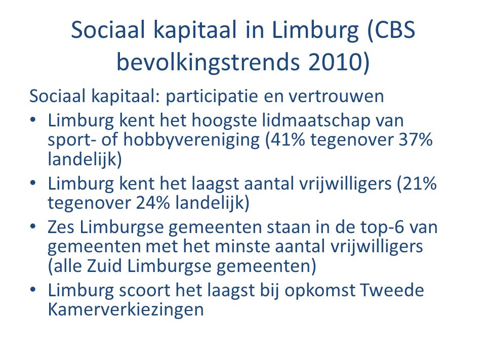 Sociaal kapitaal in Limburg (CBS bevolkingstrends 2010)