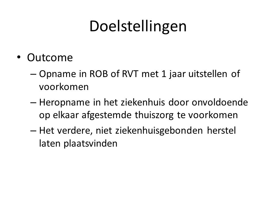 Doelstellingen Outcome