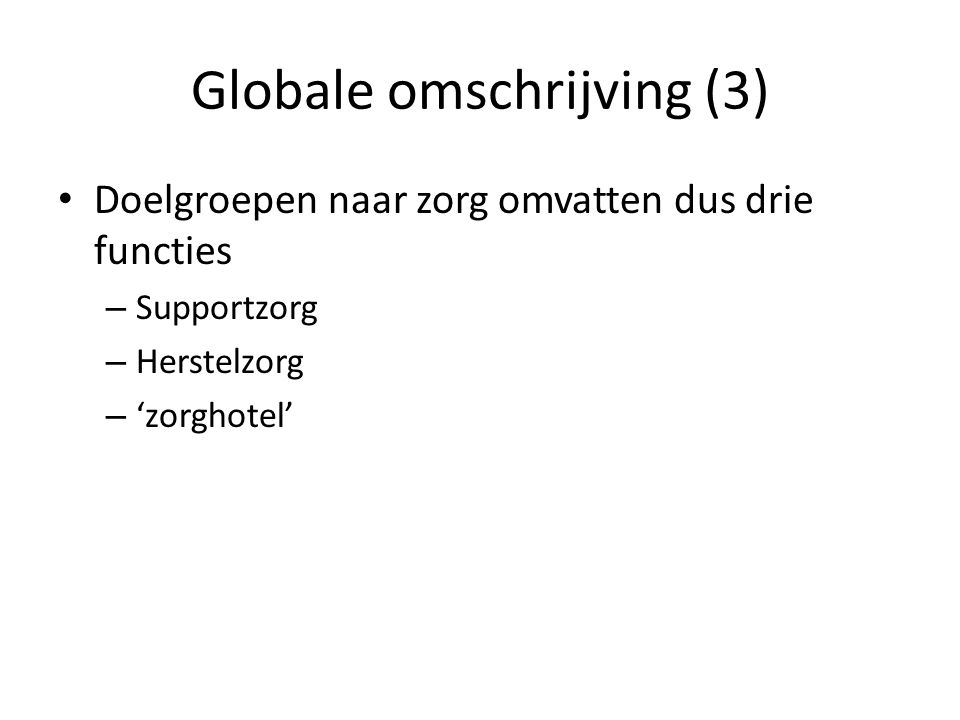 Globale omschrijving (3)