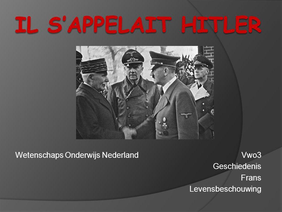 Il s'appelait Hitler Wetenschaps Onderwijs Nederland Vwo3 Geschiedenis