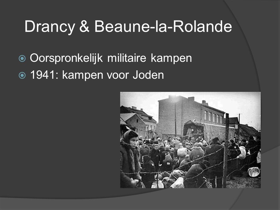 Drancy & Beaune-la-Rolande