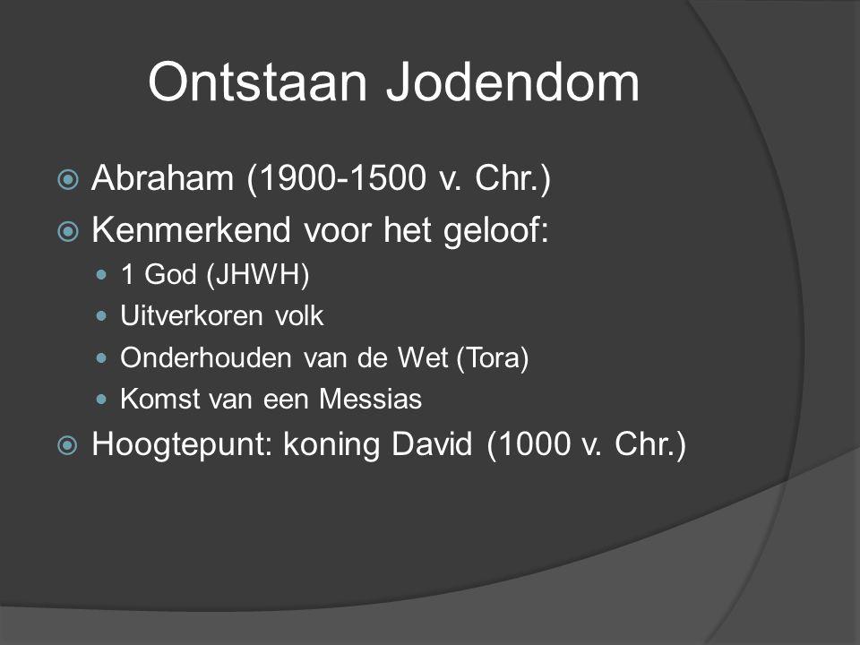 Ontstaan Jodendom Abraham (1900-1500 v. Chr.)