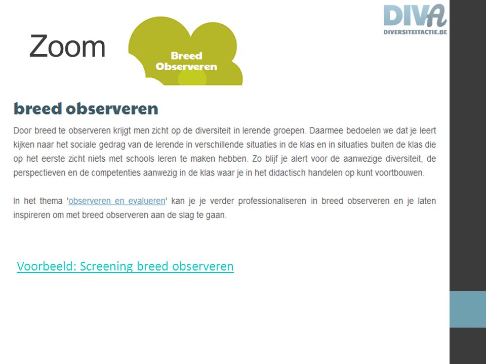 Zoom Voorbeeld: Screening breed observeren