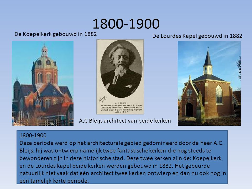1800-1900 De Koepelkerk gebouwd in 1882