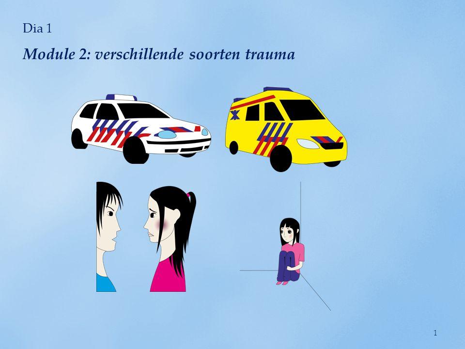 Module 2: verschillende soorten trauma