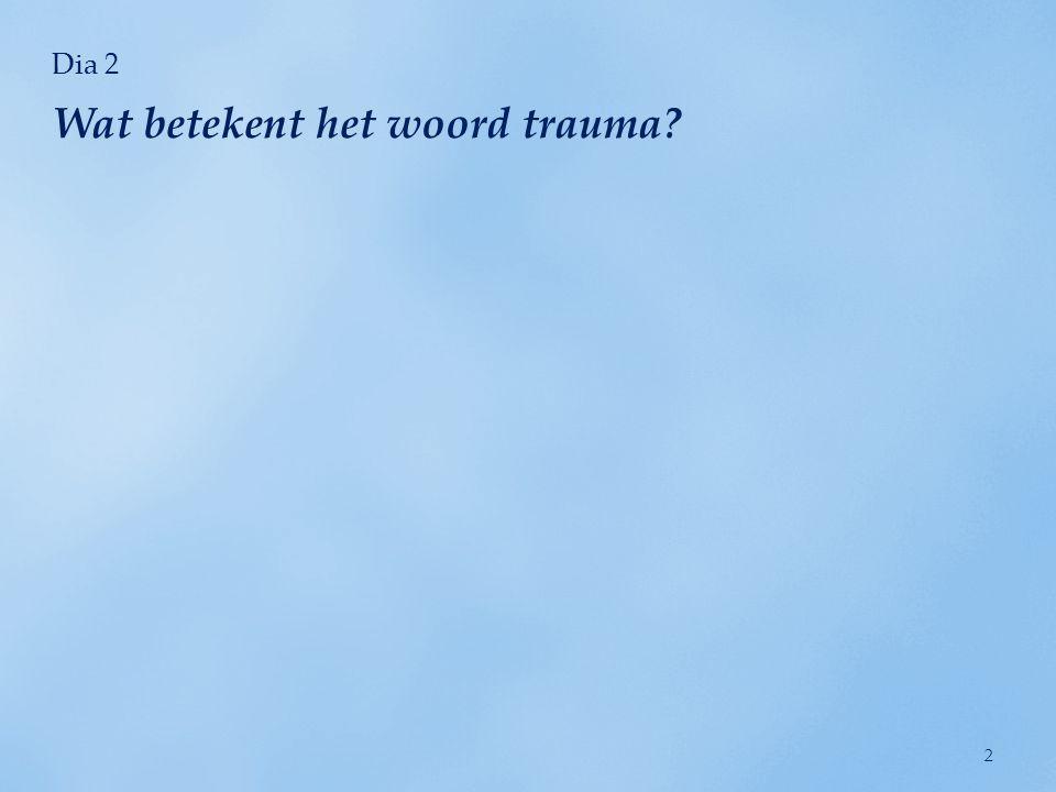 Wat betekent het woord trauma