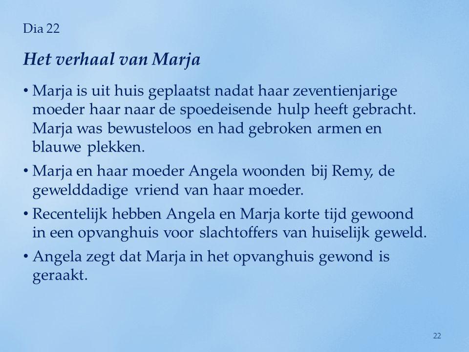 Dia 22 Het verhaal van Marja.