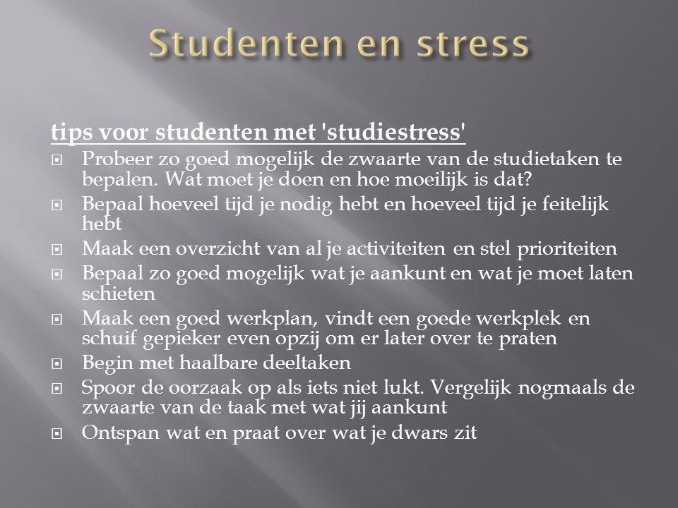Studenten en stress tips voor studenten met studiestress