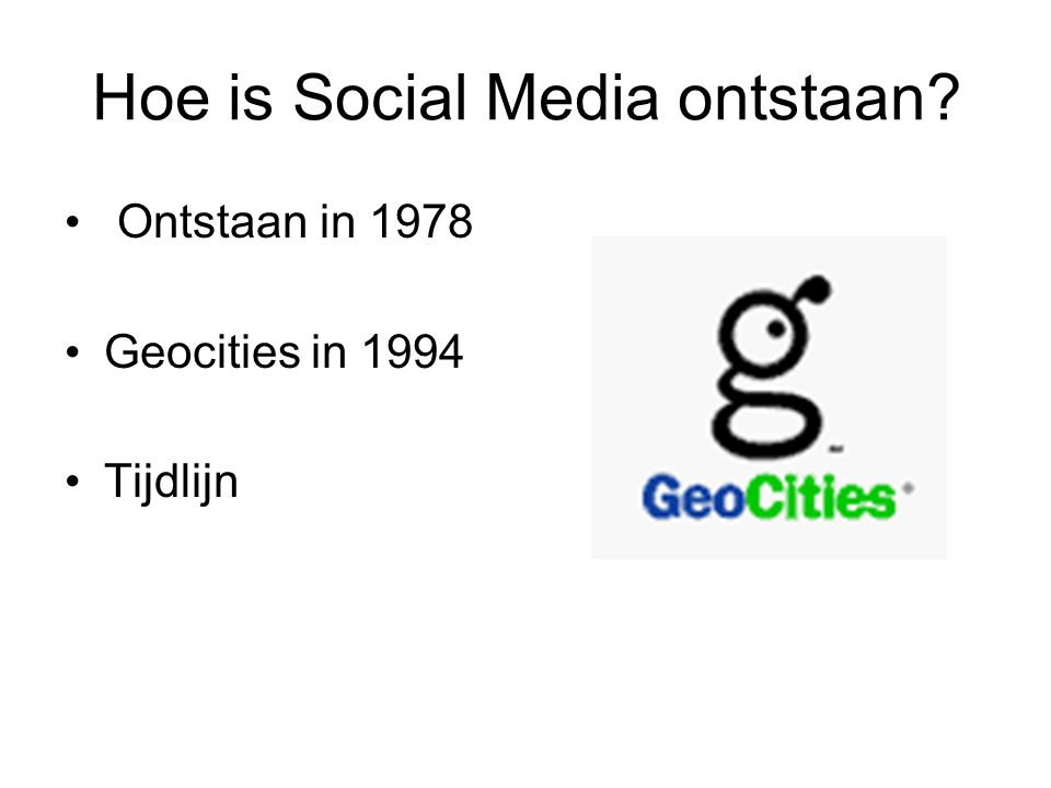 Hoe is Social Media ontstaan