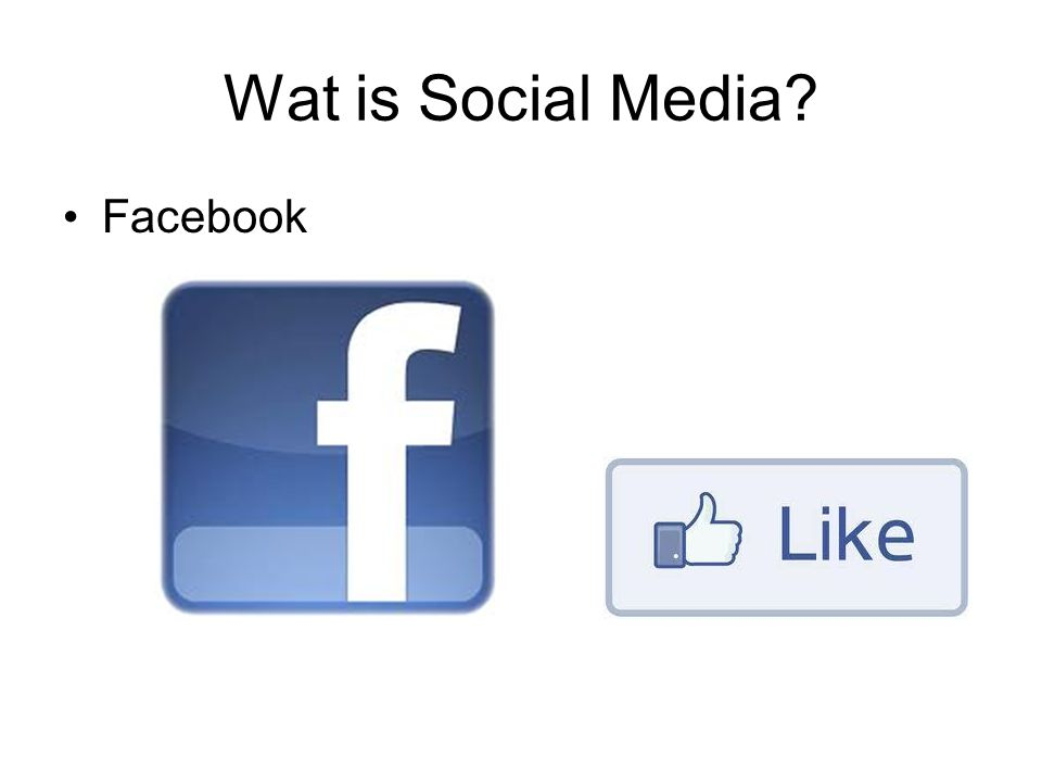 Wat is Social Media Facebook