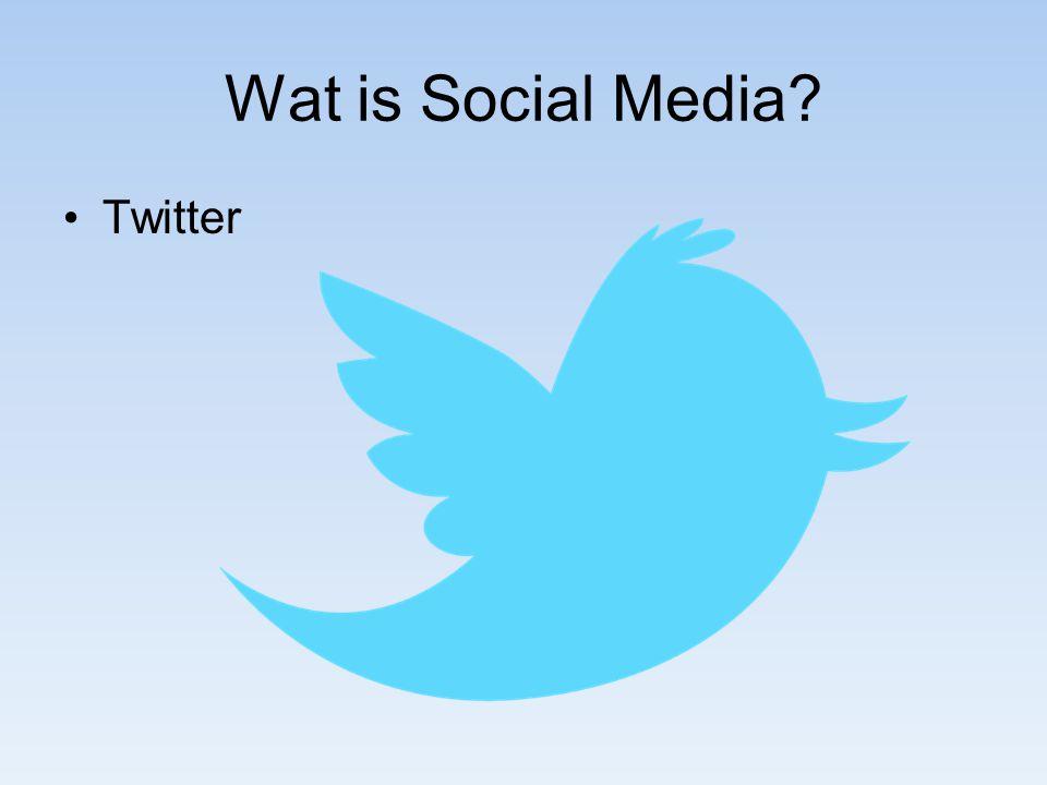 Wat is Social Media Twitter