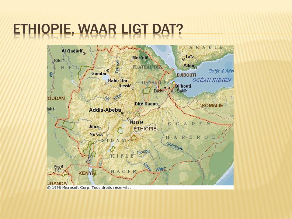 Ethiopie, waar ligt dat