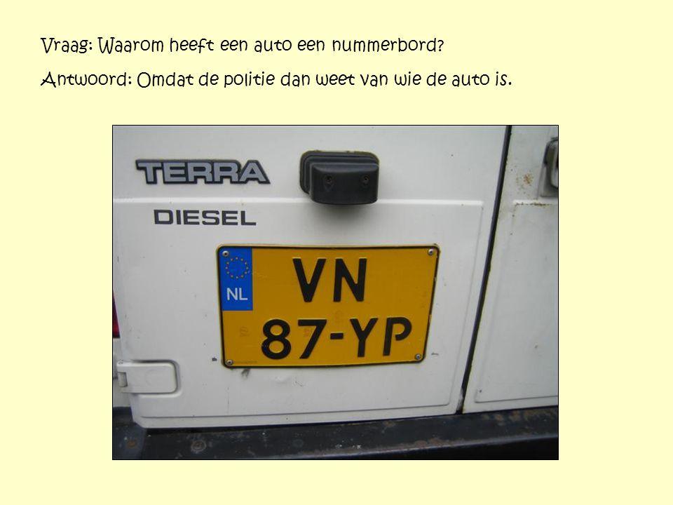 Vraag: Waarom heeft een auto een nummerbord