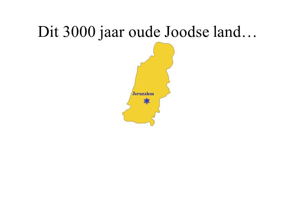Dit 3000 jaar oude Joodse land…