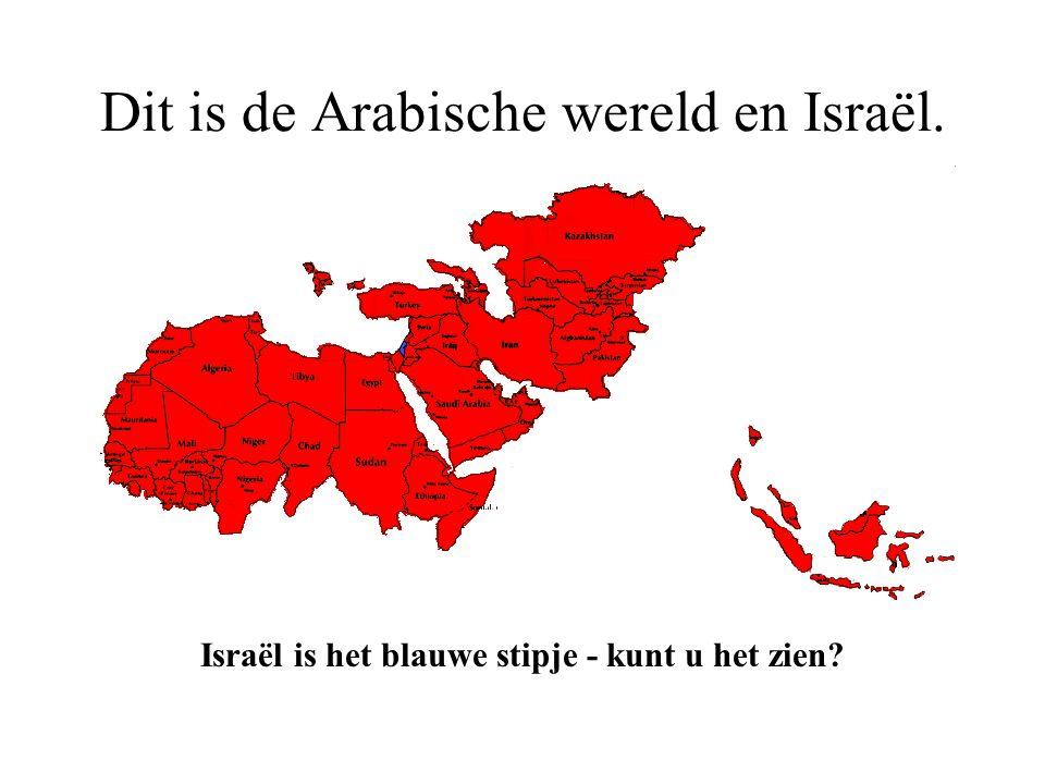 Dit is de Arabische wereld en Israël.