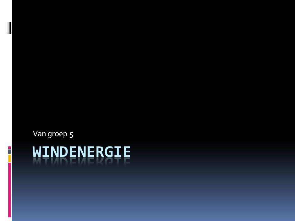 Van groep 5 Windenergie