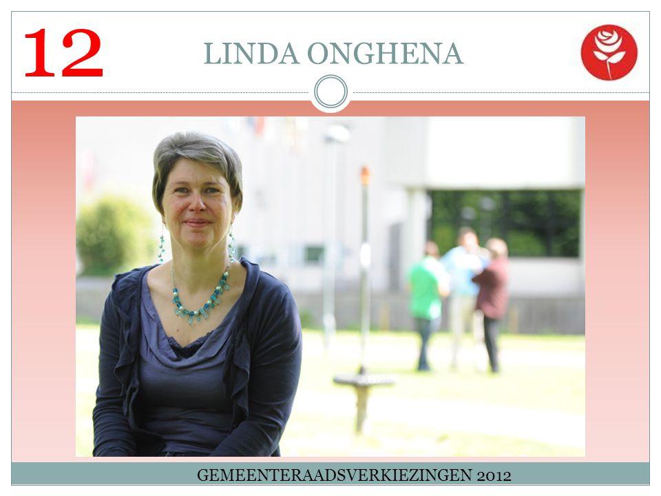 12 LINDA ONGHENA GEMEENTERAADSVERKIEZINGEN 2012