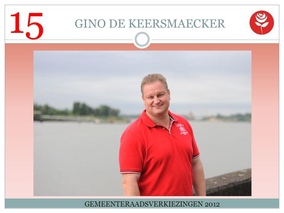 15 GINO DE KEERSMAECKER GEMEENTERAADSVERKIEZINGEN 2012