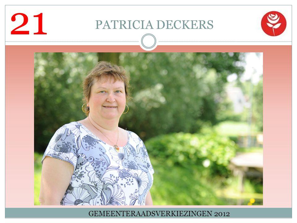 21 PATRICIA DECKERS GEMEENTERAADSVERKIEZINGEN 2012