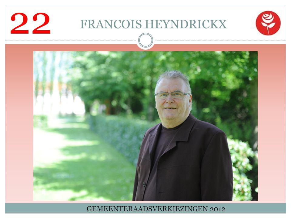 22 FRANCOIS HEYNDRICKX GEMEENTERAADSVERKIEZINGEN 2012
