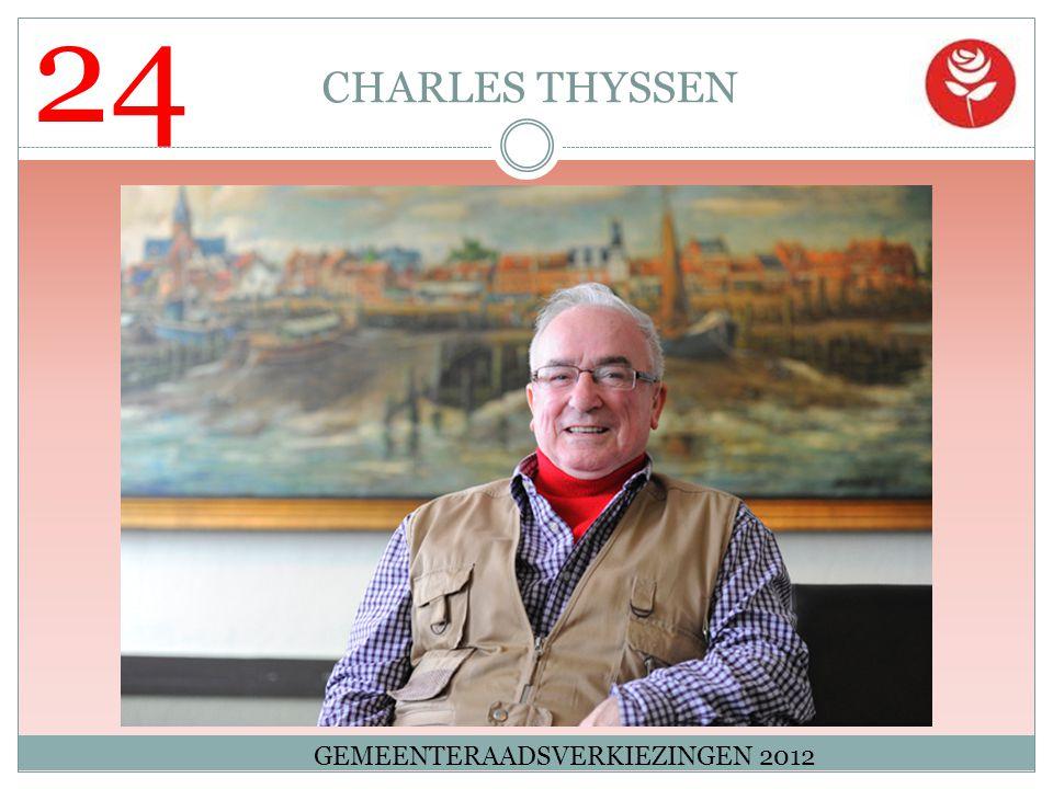 24 CHARLES THYSSEN GEMEENTERAADSVERKIEZINGEN 2012