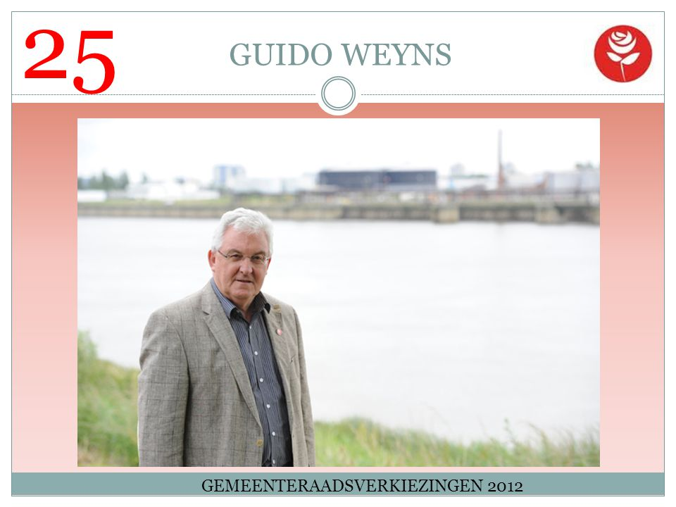 25 GUIDO WEYNS GEMEENTERAADSVERKIEZINGEN 2012