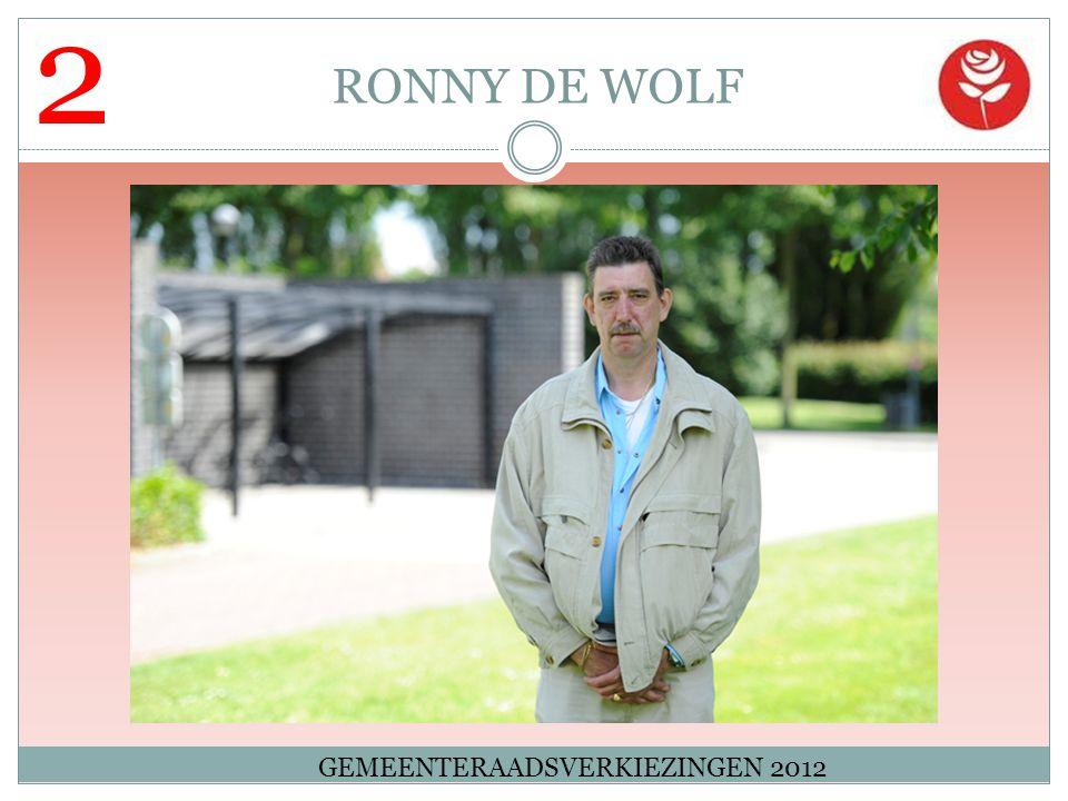 2 RONNY DE WOLF GEMEENTERAADSVERKIEZINGEN 2012