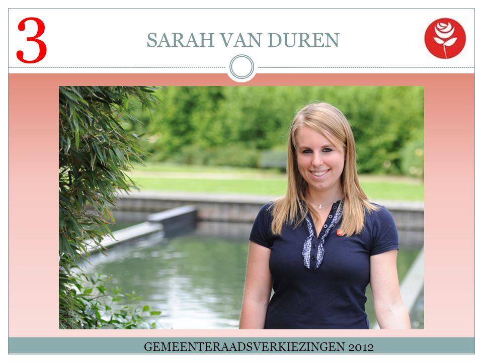 3 SARAH VAN DUREN GEMEENTERAADSVERKIEZINGEN 2012