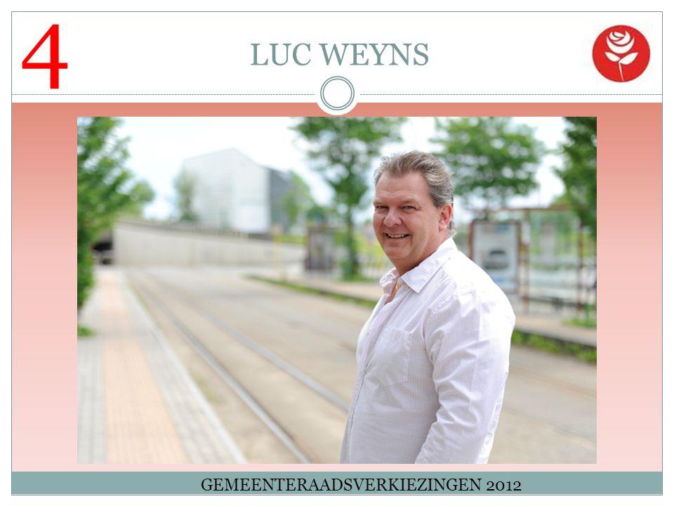 4 LUC WEYNS GEMEENTERAADSVERKIEZINGEN 2012