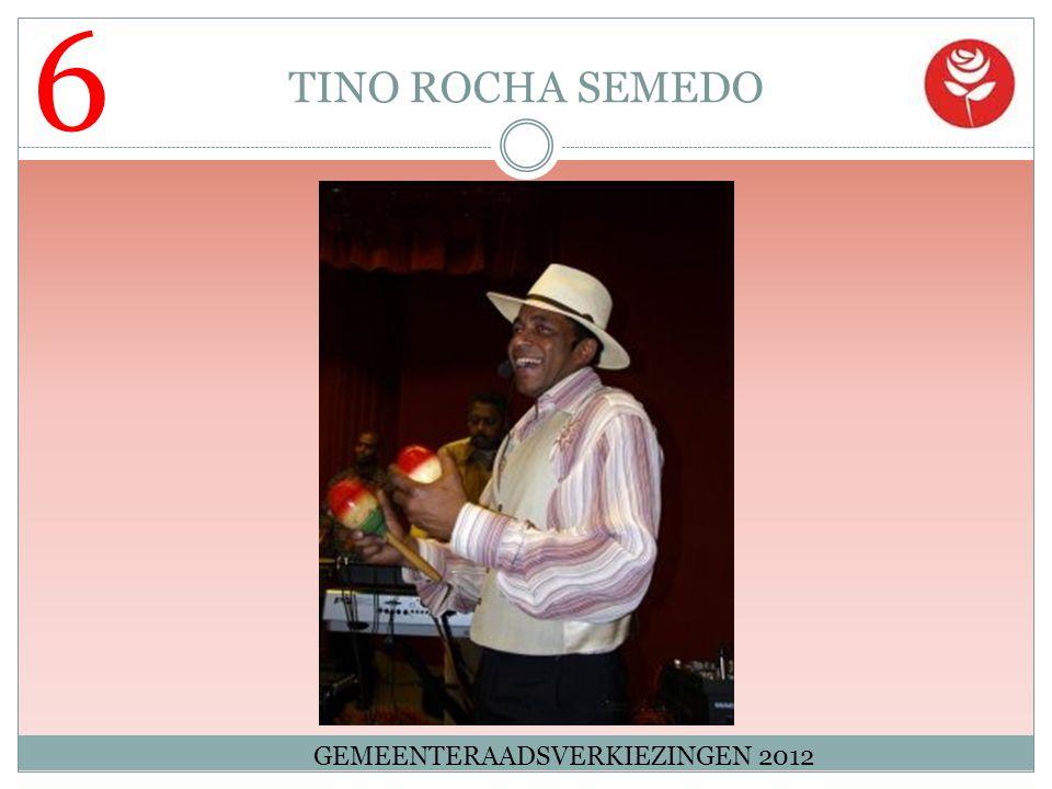 6 TINO ROCHA SEMEDO GEMEENTERAADSVERKIEZINGEN 2012