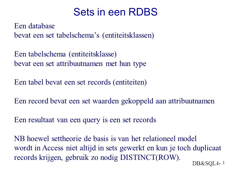 Sets in een RDBS Een database