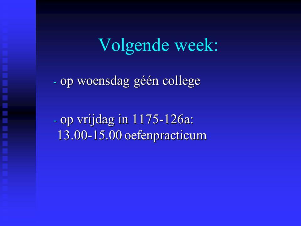 Volgende week: op woensdag géén college