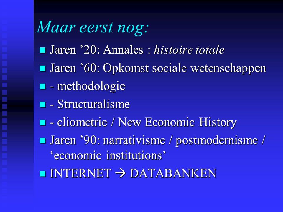 Maar eerst nog: Jaren '20: Annales : histoire totale