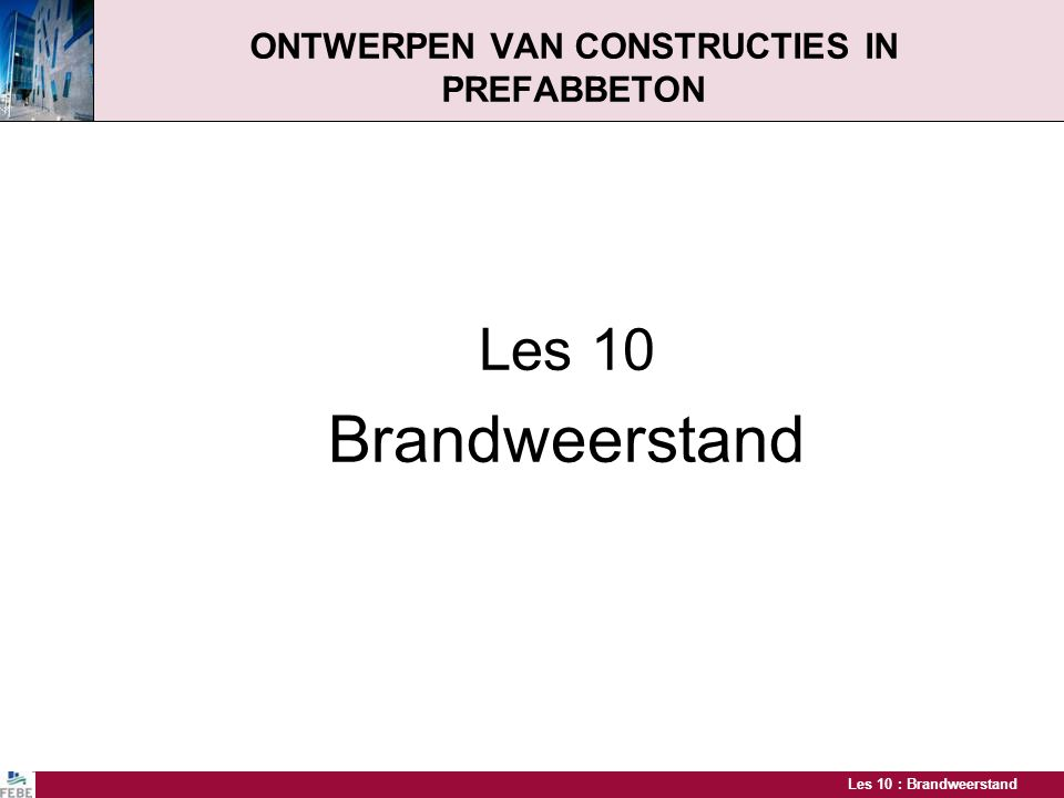 ONTWERPEN VAN CONSTRUCTIES IN PREFABBETON