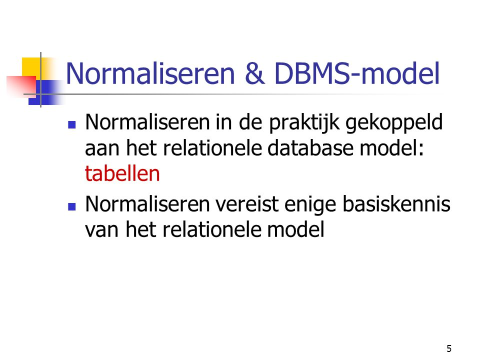 Normaliseren & DBMS-model