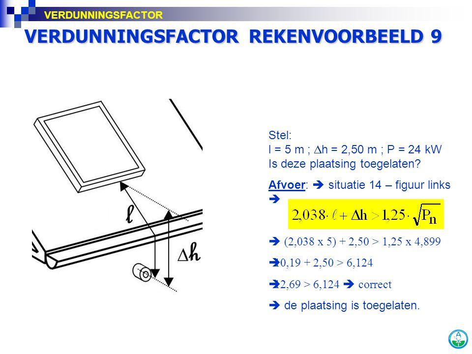 VERDUNNINGSFACTOR REKENVOORBEELD 9