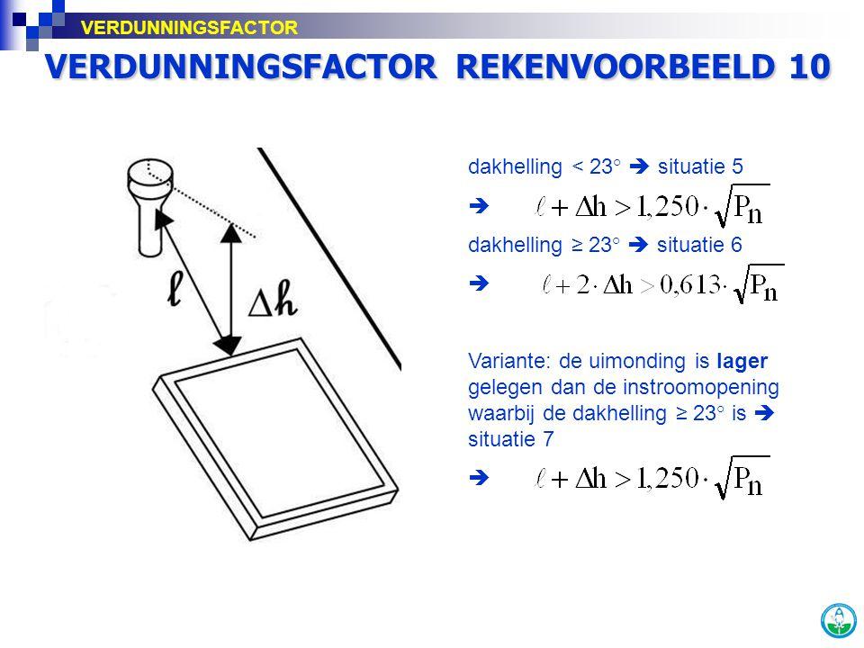 VERDUNNINGSFACTOR REKENVOORBEELD 10