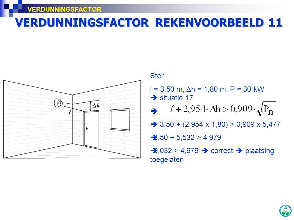 VERDUNNINGSFACTOR REKENVOORBEELD 11