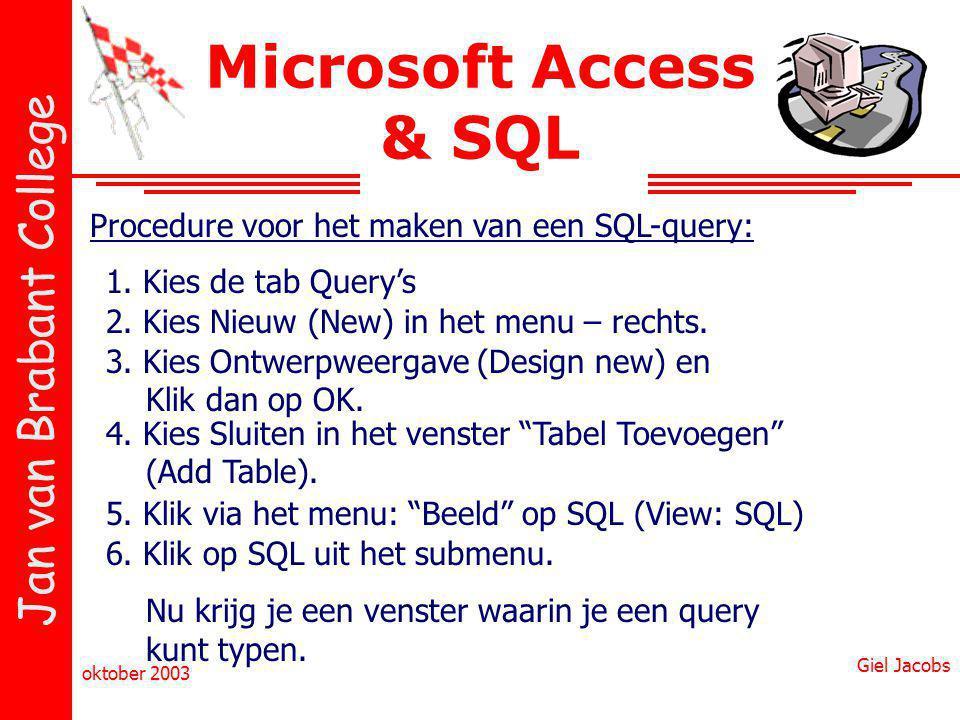 Microsoft Access & SQL Procedure voor het maken van een SQL-query: