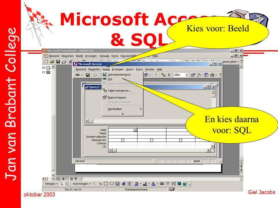 En kies daarna voor: SQL